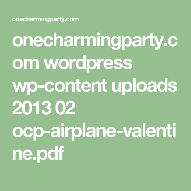 onecharmingparty.com wordpress wp-content uploads 2013 02 ocp-airplane-valentine.pdf