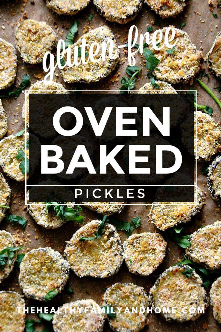 Gluten Free Vegan Oven Baked Fried Pickles Recipe Healthy Appetizers Vegan Gluten Free Healthy Snacks Recipes