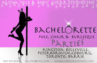 Bachelorette Home Pole Parties Barrie PeterboroughToronto Oshawa Belleville Trenton Ontario - Aluna Pole Studios Inc Cobourg Ontario, Pole Dance Fitness Oshawa Peterborough Belleville Barrie, Pole lessons Bachelorette Pole Parties, Burlesque Parties Ontario, Pole Crash Mats for sale Ontario Canad