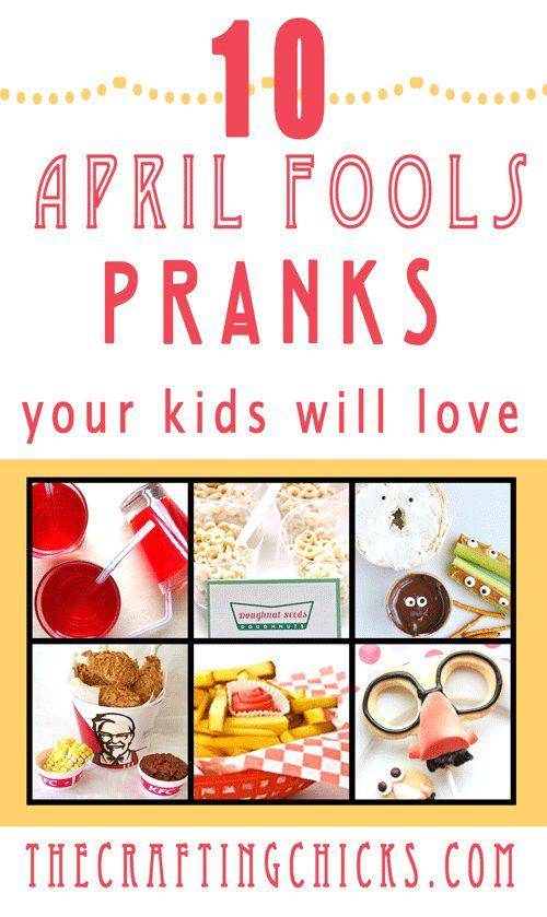 10 April Fools Pranks your kiddos will LOVE and most of them FOOD!! #craftingchicks #aprilfools #aprilfoolstricks