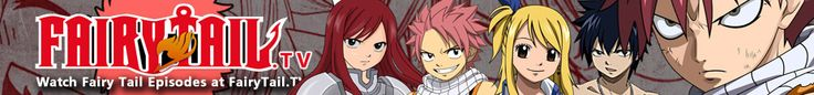 Watch Fairy Tail Episodes English Subbed & Dubbed