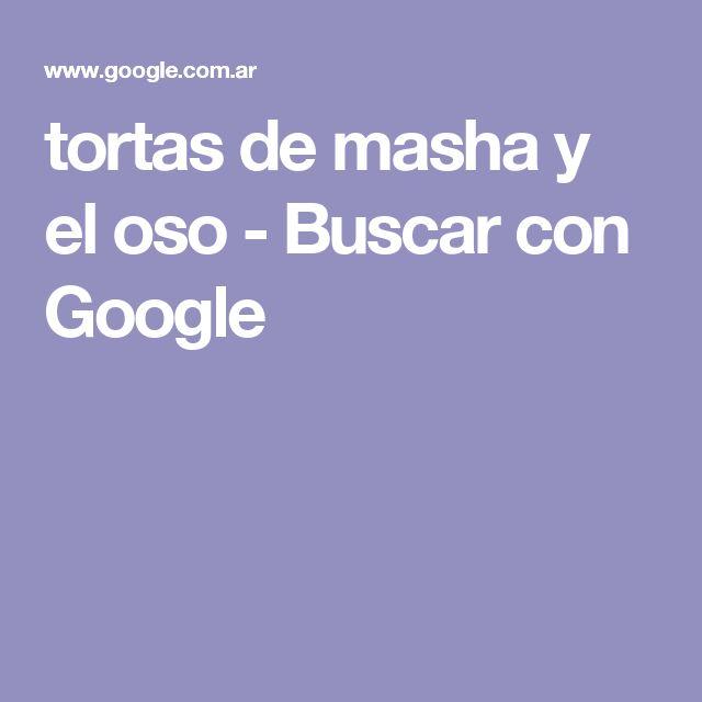 tortas de masha y el oso - Buscar con Google