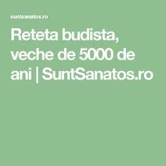 Reteta budista, veche de 5000 de ani | SuntSanatos.ro