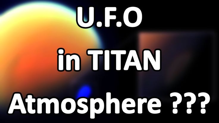 """Is this huge UFO sucking up the """"Natural Resources"""" from Saturn's moon Titan"""