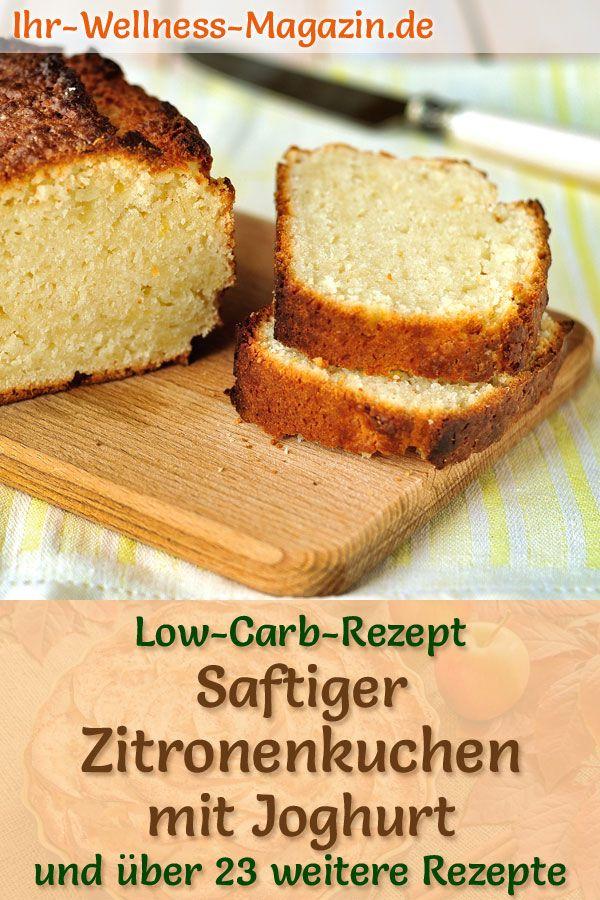 Saftiger kohlenhydratarmer Zitronen-Joghurt-Kuchen – Einfaches Rezept ohne Zucker   – Gutes Essen