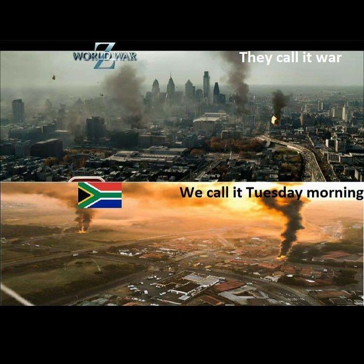 A day in the life of a South African!!! #fire #gauteng #zombieland #shit_sa_say