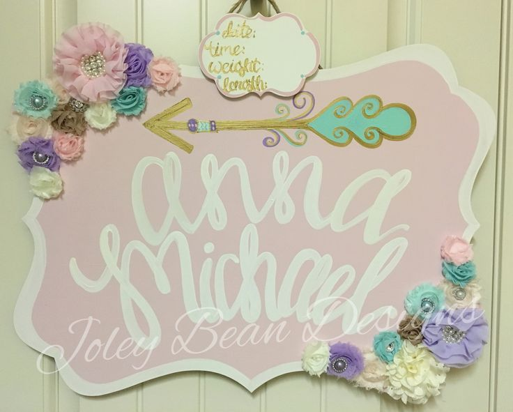 Baby door hanger, flowers and arrows, Joley bean designs, order from us on our Facebook page!
