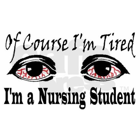 Of course I'm tired, I'm a nursing student!Student Nurs, Nursing Stuff, Nursing Students, Nurs Schools, Nurs Student, Nursing Schools, Nurs Stuff, Nursing Life, Nursing Student Quotes