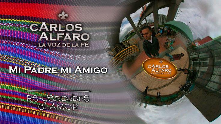 Mi Padre, mí Amigo • Juan Carlos Alfaro