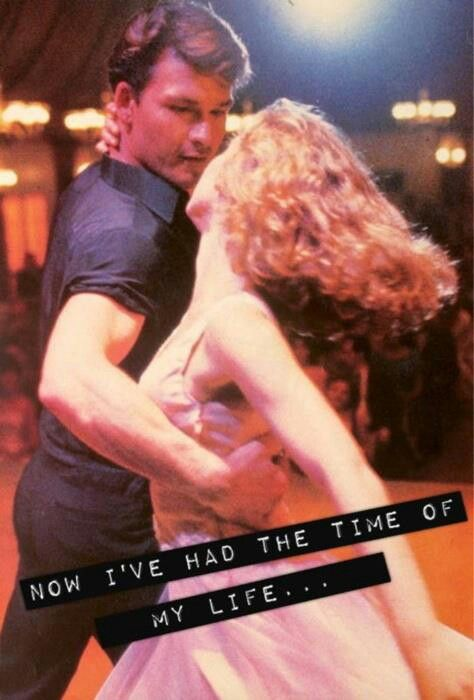 I Had the Time of my Life, Dirty Dancing Soundtrack.                                                                                                                                                      Mais