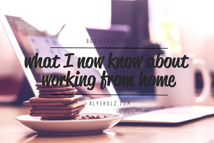 blog post - what I now know about working from home