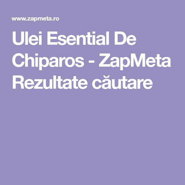 Ulei Esential De Chiparos - ZapMeta Rezultate căutare