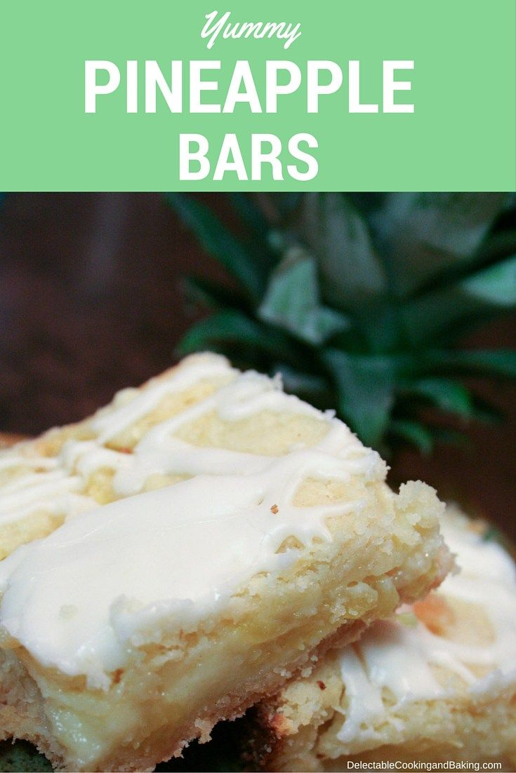 If you love pineapple (and/or lemon bars), you are sure to love this pineapple bars recipe! Canned pineapple works in a pinch, but cut up half of a whole fresh pineapple and get ready to be hooked for life on this sweet and tangy treat!! www.DelectableCookingandBaking.com | #pineapple #pineapplebars #pineappledessert #glazed