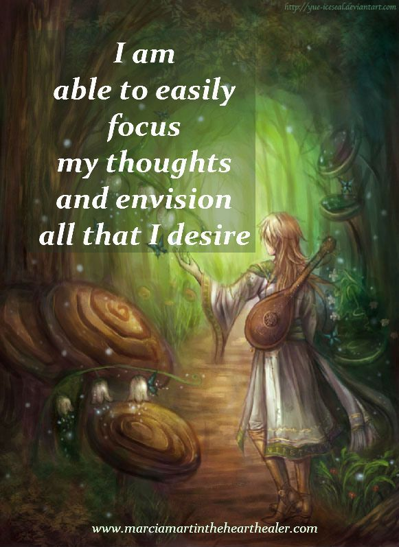 I am able to easily focus my thoughts and envision all that I desire. Law of Attraction, Spirituality, Enlightenment