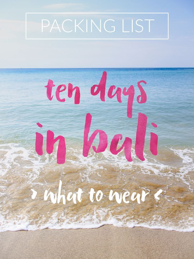packing list // 10 days in Bali - what to wear while traveling to Indonesia.