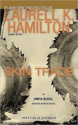 Skin Trade (Anita Blake Vampire Hunter Series #17)