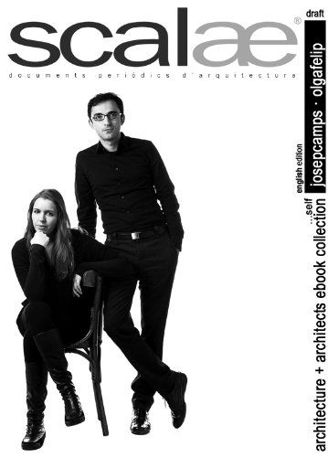 Josep Camps & Olga Felip ...self (English) (scalae architecture + architects ebook collection) - http://paperbackdomain.com/josep-camps-olga-felip-self-english-scalae-architecture-architects-ebook-collection/