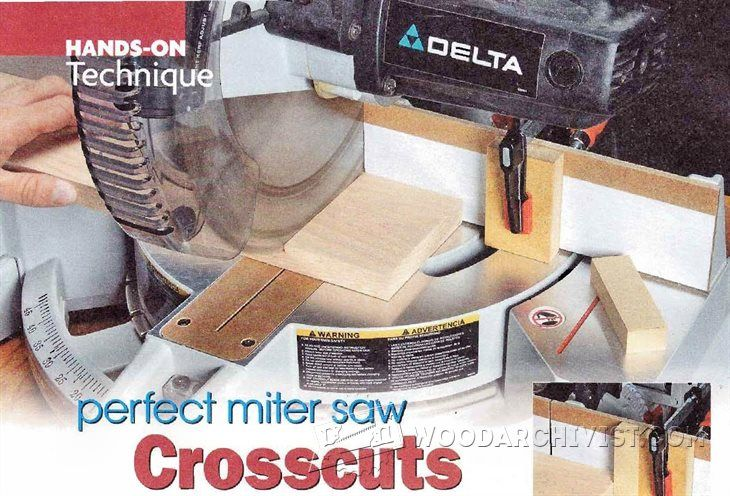 Perfect Miter Saw Crosscuts - Miter Saw Tips, Jigs and Fixtures | WoodArchivist.com