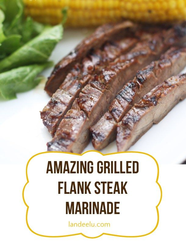 Amazing Flank Steak Marinade | landeelu.com  With just a few simple ingredients you can make any flank steak practically melt in your mouth!  A definite family favorite!