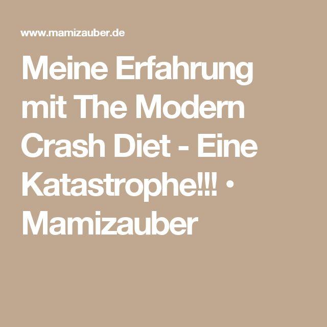 Meine Erfahrung mit The Modern Crash Diet - Eine Katastrophe!!! • Mamizauber