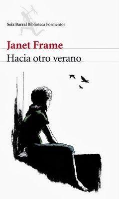 Hacia otro verano, de Janet Frame; traducción del inglés por Aleix Montoro.  L/Bc 820 FRA hac. http://157.88.20.47/search~S1*spi/?searchtype=t&searcharg=Hacia+otro+verano+%2F+Janet+Frame%3B+traducci%C3%B3n+del+ingl%C3%A9s+por+Aleix+Montoro&searchscope=1&SORT=D&extended=0&SUBMIT=Buscar&searchlimits=&searchorigarg=tpensar+a+lo+grande