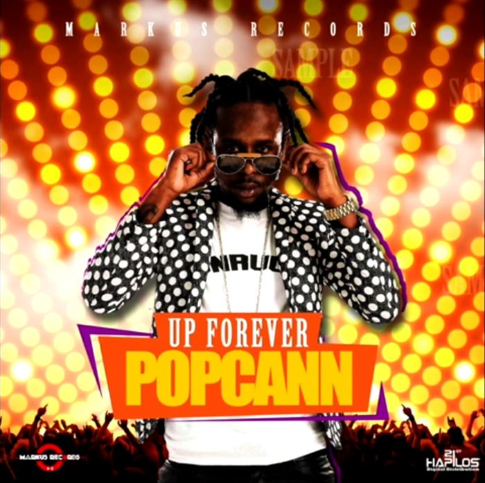 Popcaan - Up Forever (Markus Records / Unruly Entertainment)  #DreamTeamRiddim #MarkusRecords #Popcaan #Popcaan #Unruly #UnrulyEntertainment #UnrulyKing #UpForever