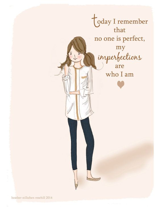 Taping this to my desk today! Inspirational Art for Women - Nobody's perfect,