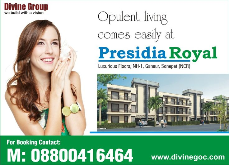 Premium living at affordable price is now possible with #PresidiaRoyal of #DivineGroup. These  high profile floors are located at NH-1, #Ganaur, #Sonepat.