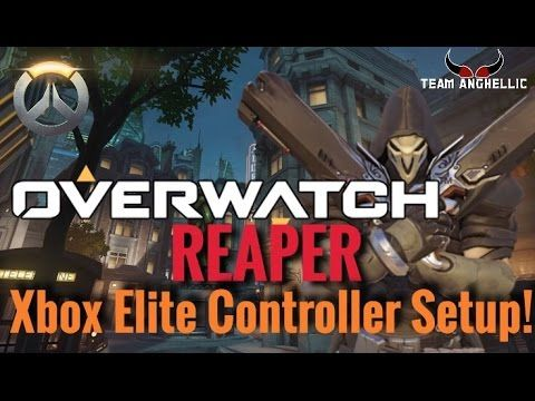 Overwatch - Reaper Guide | Xbox One Elite Controller Setup Tutorial (Tip...