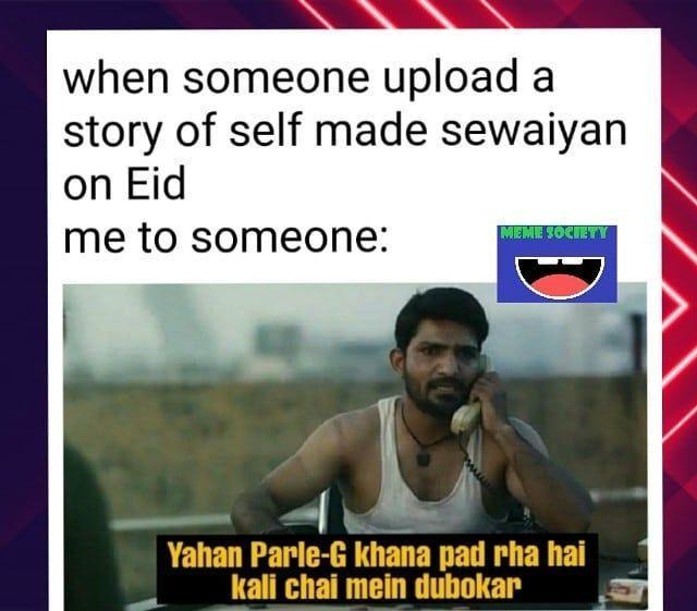 Tag Your Friend Who Is Missing Sewaiyan Badly Memes Societymemes Laugh Instagood India Indi India Funny Bollywood Memes Funny Memes