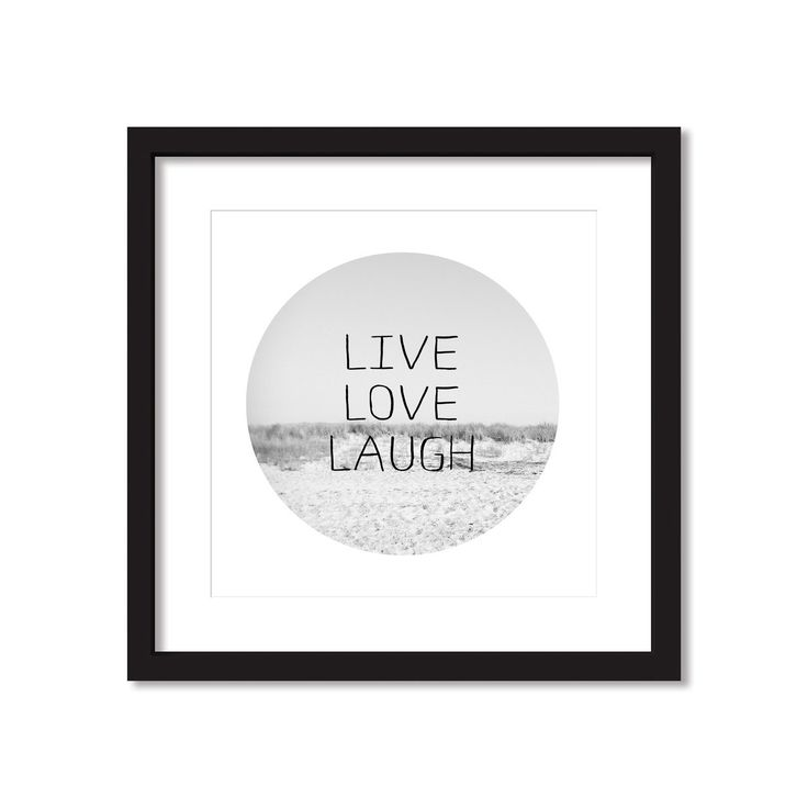 Deluxe Living - 'Live, Love Laugh - Beach in Grayscale' Typography Framed Artwork, $64.95 (http://www.deluxeliving.com.au/live-love-laugh-beach-in-grayscale-typography-framed-artwork/)
