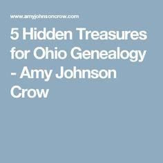 5 Hidden Treasures for Ohio Genealogy - Amy Johnson Crow