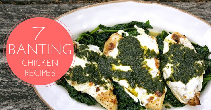 7 Banting Diet Chicken Recipes You Have To Try At Home #Banting #LCHF #TimNoakes