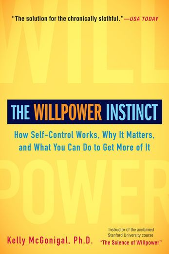 The Willpower Instinct - Kelly McGonigal | Psychology |453097633: The Willpower Instinct - Kelly McGonigal | Psychology… #Psychology
