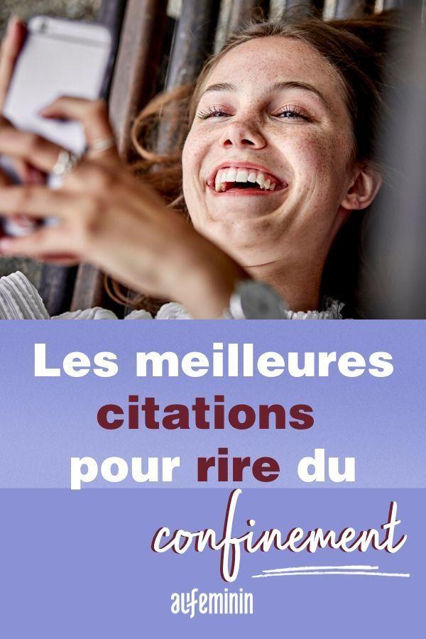 Ces Phrases Pour Rire Du Confinement Citations Rire Citation