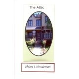 The Attic (Kindle Edition)By Melva Henderson