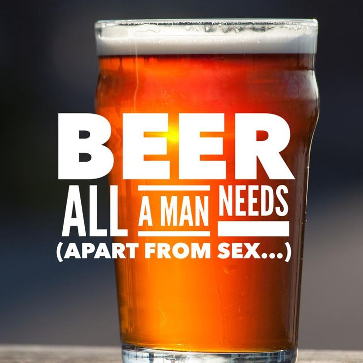 Beer All A Man Needs  #Beer #BeerQuotes #BeerPorn #BeerLover