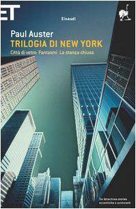 Trilogia di New York - Paul Auster #classicidaleggere