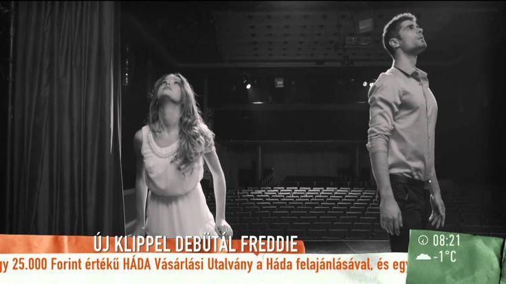 Klippremier! Freddie: Neked nem kell - 2015.11.02. - tv2.hu/mokka
