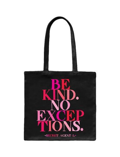"""Tote Bag - """"Be kind. No exceptions."""" - at Evans & Hall"""