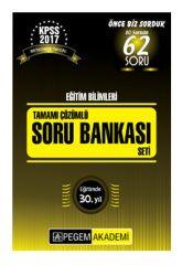 2017 KPSS Eğitim Bilimleri Tamamı Çözümlü Soru Seti Pegem Yayınları