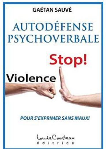 Mon livre: Autodéfense Psychoverbale pour s'exprimer sans maux. 25 ans de recherche pour aboutir à ce livre. Paru le 13 Juin 2013.