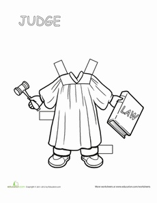 Judge Paper Doll Worksheet @ http://www.education.com/files/188701_188800/188763/career-paper-dolls-judge.pdf (free basic membership)