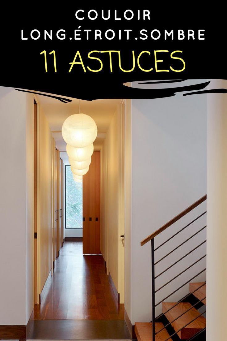 vous avez un couloir long, étroit ou sombre ? découvrez 11 astuces