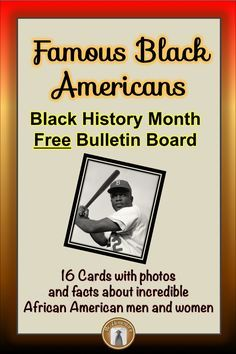 Celebrate Black History Month with this FREE Famous Black Americans Bulletin Board!  Just print it out and staple it up!