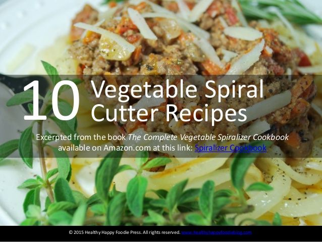10 Vegetable Spiral Cutter Recipes. Include gluten-free, paleo, vegan, vegetarian #spiralized #recipes