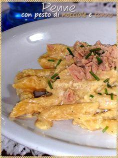 Penne con pesto di nocciole e tonno (Pasta with hazelnut pesto and tuna)