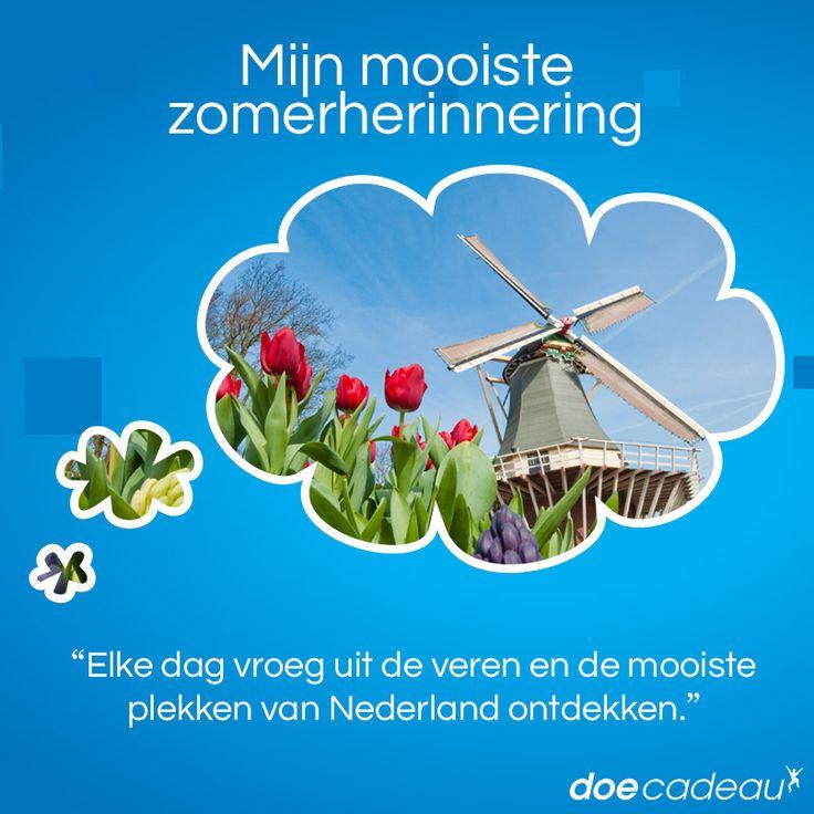 De mooiste plekken van Nederland ontdekken! #zomer #zomerherinnering