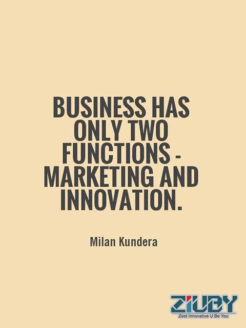 #Ziuby #Quotes #Business #Marketing #Innovation #Function http://ziuby.com/