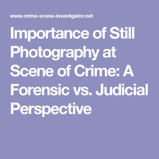 83 best f o r e n s i c s images on pinterest forensic science importance of still photography at scene of crime a forensic vs judicial perspective fandeluxe Gallery